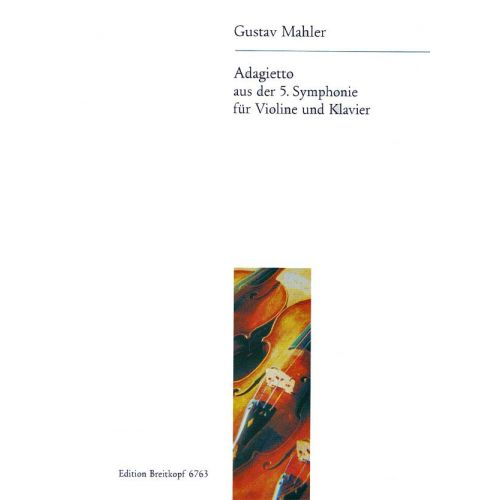 EDITION BREITKOPF MAHLER GUSTAV - ADAGIETTO AUS DER 5. SYMPHONIE - VIOLIN, PIANO