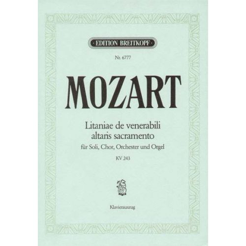 EDITION BREITKOPF MOZART WOLFGANG AMADEUS - LITANIAE DE VENERABILI KV 243 - SOLI, CHOIR AND ORCHESTRA