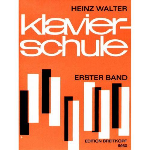 EDITION BREITKOPF WALTER HEINZ - KLAVIERSCHULE, BAND 1 - PIANO