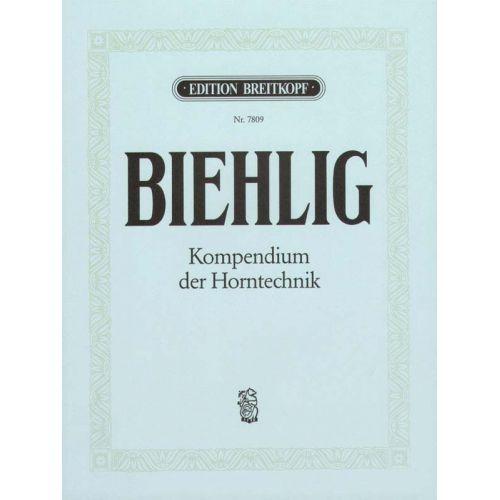 EDITION BREITKOPF BIEHLIG KARL - KOMPENDIUM DER HORNTECHNIK - HORN