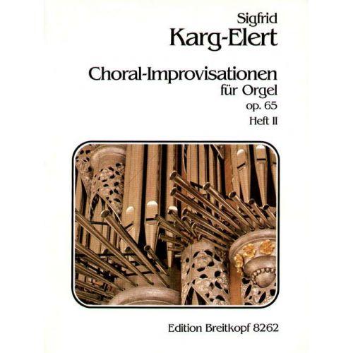 EDITION BREITKOPF KARG-ELERT SIGFRID - 66 CHORAL-IMPROVISATIONEN OP.65 II - ORGAN