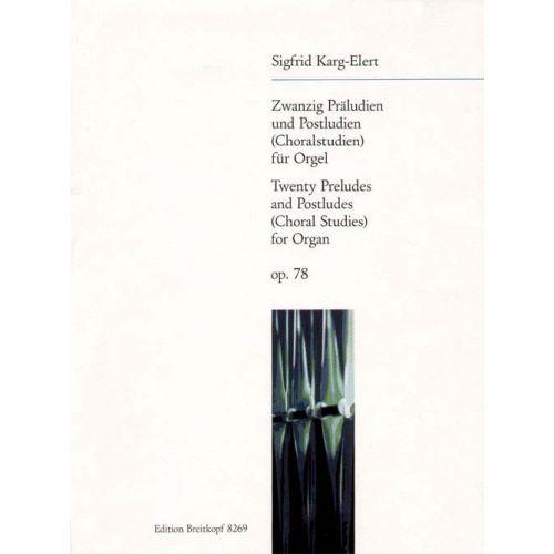 EDITION BREITKOPF KARG-ELERT SIGFRID - 20 PRELUDES AND POSTLUDES OP. 78 - ORGAN