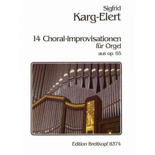 EDITION BREITKOPF KARG-ELERT SIGFRID - 14 CHORAL-IMPROVISATIONEN A.OP.65 - ORGAN