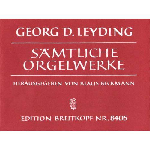 EDITION BREITKOPF LEYDING GEORG DIETRICH - SAMTLICHE ORGELWERKE - ORGAN