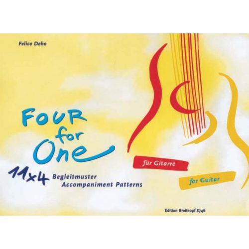 EDITION BREITKOPF DEHO FELICE - FOUR FOR ONE - BEGLEITMUSTER - GUITAR