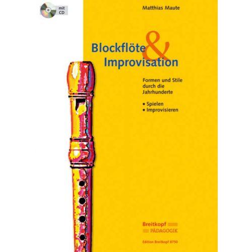 EDITION BREITKOPF MAUTE MATTHIAS - BLOCKFLOTE & IMPROVISATION + CD - RECORDER