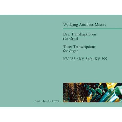 EDITION BREITKOPF MOZART WOLFGANG AMADEUS - 3 ORGELTRANSKRIPTIONEN - ORGAN