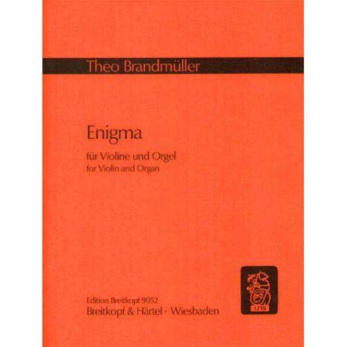 EDITION BREITKOPF BRANDMUELLER THEO - ENIGMA I - VIOLIN, ORGAN
