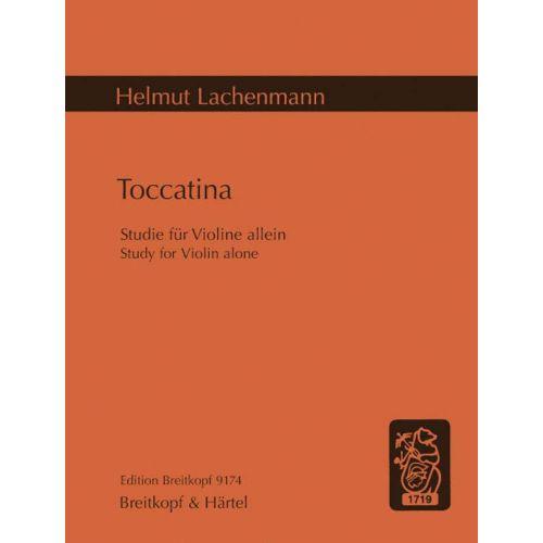 EDITION BREITKOPF LACHENMANN HELMUT - TOCCATINA - VIOLIN
