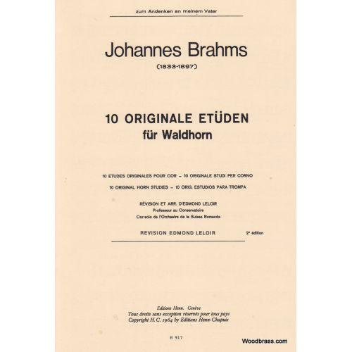 HENN BRAHMS J. - 10 ORIGINALE ETÜDEN FÜR WALDHORN - COR