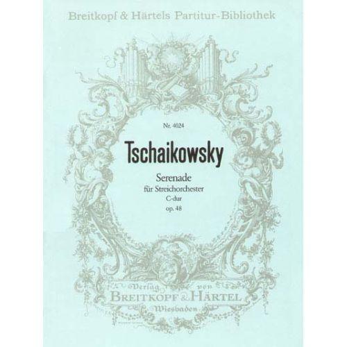 EDITION BREITKOPF TCHAIKOVSKY PIOTR ILYICH - SERENADE C-DUR OP. 48 - STRING ORCHESTRA