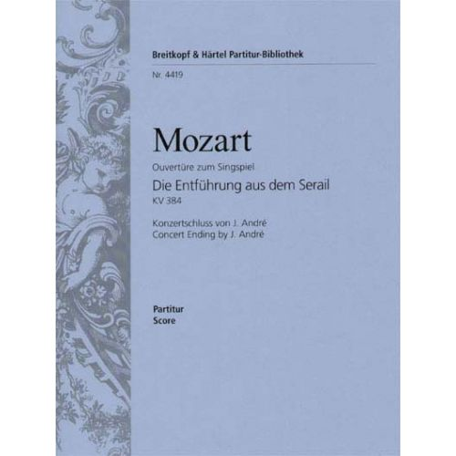 EDITION BREITKOPF MOZART WOLFGANG AMADEUS - ENTFUHRUNG KV 384. OUVERTURE - ORCHESTRA