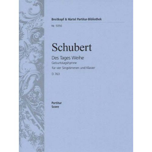EDITION BREITKOPF SCHUBERT FRANZ - GEBURTSTAGSHYMNE D 763 - MIXED CHOIR, PIANO