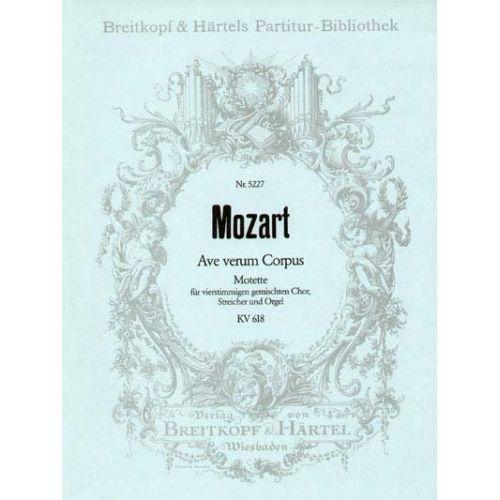 EDITION BREITKOPF MOZART WOLFGANG AMADEUS - AVE VERUM CORPUS KV 618 - MIXED CHOIR, ORGAN, ORCHESTRA