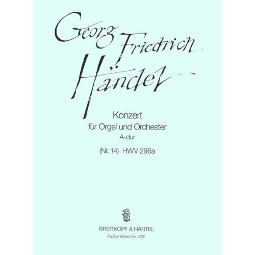 EDITION BREITKOPF HAENDEL G.F. - ORGELKONZERT A-DUR(NR.14) HWV296 - ORGAN, ORCHESTRA