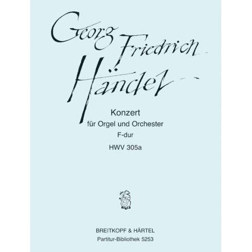 EDITION BREITKOPF HAENDEL G.F. - ORGELKONZERT F-DUR (NR.16) HWV 305A - FULL SCORE