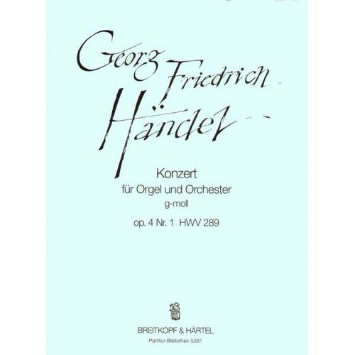 EDITION BREITKOPF HAENDEL G.F. - ORGELKONZERT G-MOLL OP.4/1 HWV289 - ORGAN, ORCHESTRA