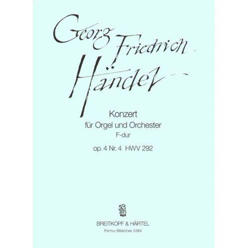 EDITION BREITKOPF HAENDEL G.F. - ORGELKONZERT F OP. 4/4 HWV 292 - ORGAN, ORCHESTRA