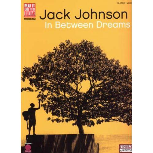 HAL LEONARD JACK JOHNSON - IN BETWEEN DREAMS - GUITAR TAB