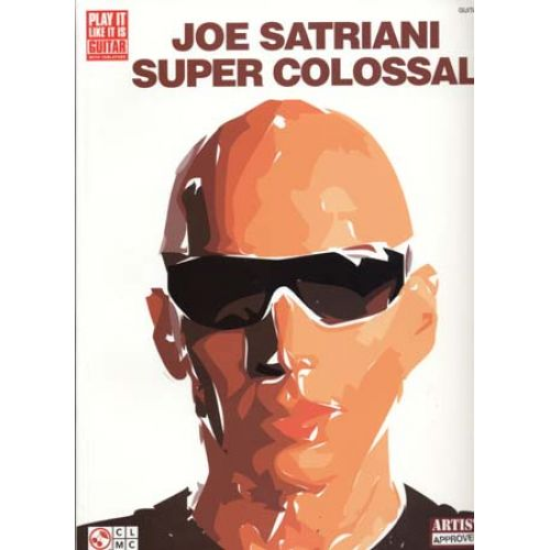 CHERRY LANE SATRIANI JOE - SUPER COLOSSAL - GUITARE TAB