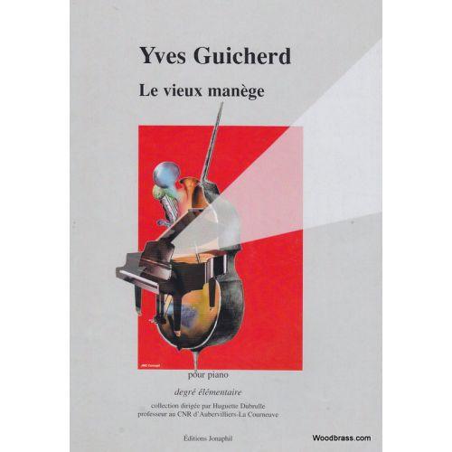 JONAPHIL GUICHERD YVES - LE VIEUX MANEGE