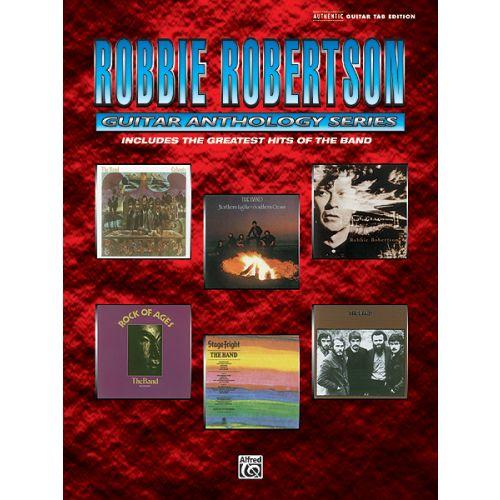 ALFRED PUBLISHING ROBERTSON ROBBIE - ROBBIE ROBERTSON GUITAR ANTHOLOGY - GUITAR TAB