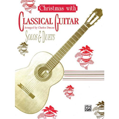 ALFRED PUBLISHING CHRISTMAS WITH CLASSICAL GUITAR - GUITAR
