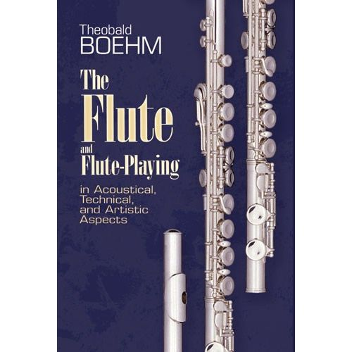 DOVER BOEHM THEOBALD THE FLUTE AND FLUTE PLAYING FLT BAM -