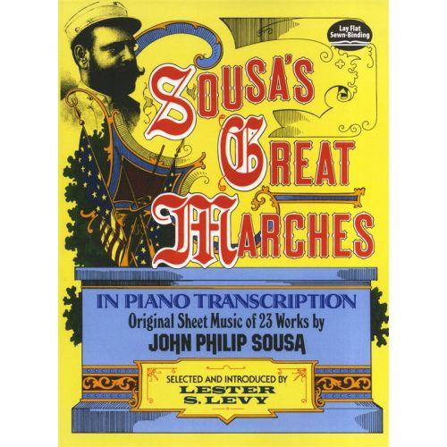 DOVER JOHN PHILIP SOUSA'S GREAT MARCHES IN PIANO TRANSCRIPTION - PIANO SOLO