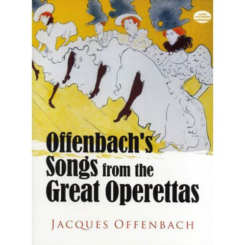 DOVER OFFENBACH JACQUES - SONGS FROM THE GREAT OPERETTAS