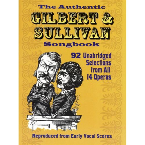 DOVER THE AUTHENTIC GILBERT AND SULLIVAN SONGBOOK - VOICE