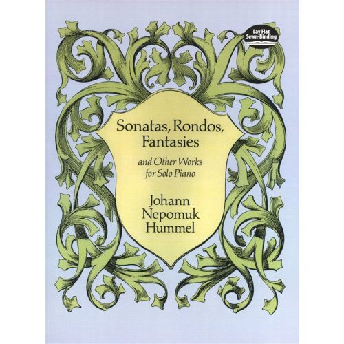 DOVER HUMMEL J.N. - SONATAS RONDOS FANTASIES AND OTHER WORKS - PIANO SOLO