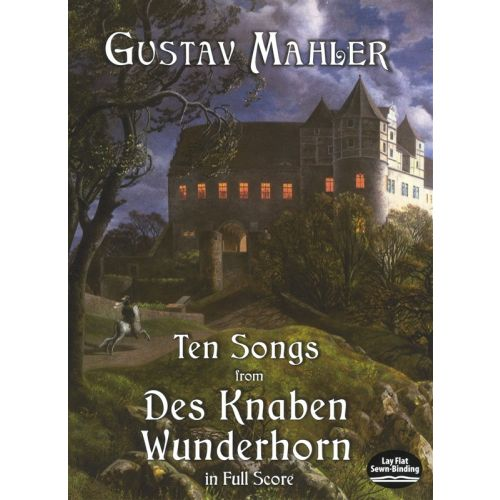 DOVER MAHLER - TEN SONS FROM DES KNABEN WUNDERHORN IN FULL SCORE - VOICE