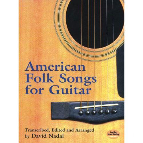 DOVER NADAL AMERICAN FOLK SONGS FOR GUITAR - GUITAR