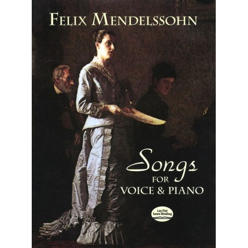 DOVER MENDELSSOHN FELIX SONGS FOR VOICE AND PIANO - VOICE