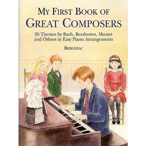 DOVER MY FIRST BOOK OF GREAT COMPOSERS - PIANO SOLO