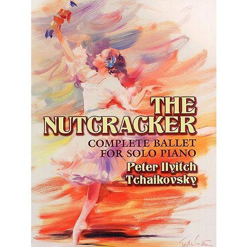 DOVER TCHAIKOVSKY - THE NUTCRACKER COMPLETE BALLET - PIANO SOLO