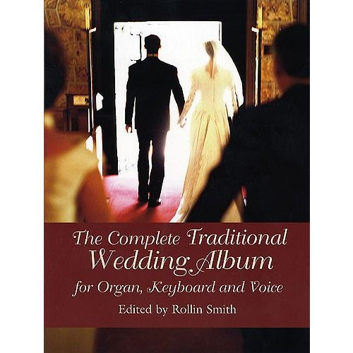 DOVER THE COMPLETE TRADITIONAL WEDDING ALBUM - ORGAN