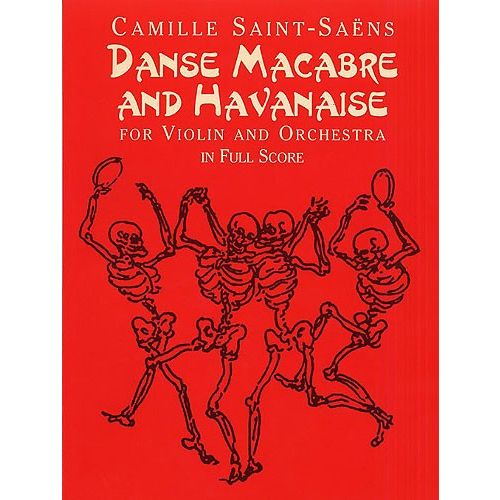 DOVER CAMILLE SAINT-SAENS DANSE MACABRE AND HAVANISE ORCH - VIOLIN