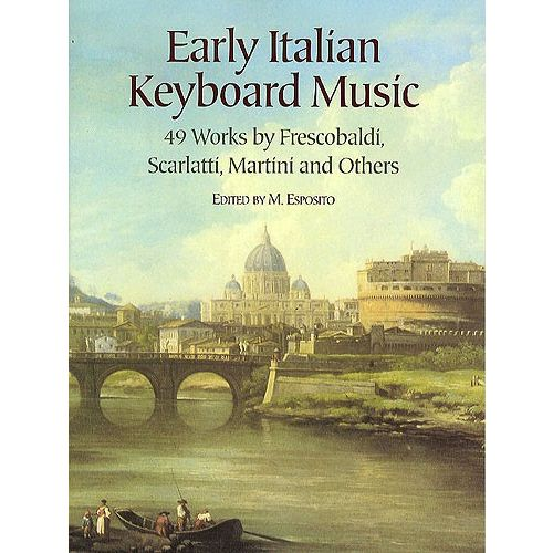 DOVER EARLY ITALIAN KEYBOARD MUSIC PIANO SOLO - PIANO SOLO