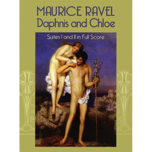 DOVER RAVEL - DAPHNIS AND CHLOE - SUITES I AND II IN FULL SCORE - ORCHESTRA
