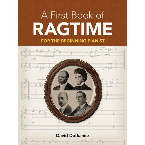 DOVER DUTKANICZ DAVID A FIRST BOOK OF RAGTIME 24 ARRANGEMENTS BEGIN - PIANO SOLO