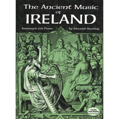 DOVER BUNTING EDWARD ANCIENT MUSIC OF IRELAND ARRANGED FOR PIANO SOLO