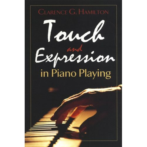 DOVER HAMILTON TOUCH AND EXPRESSION IN PIANO PLAYING -