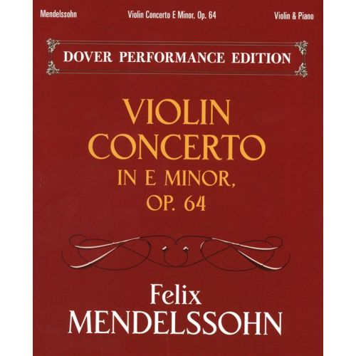DOVER MENDELSSOHN VIOLIN CONCERTO IN E MINOR OP 64 - VIOLIN