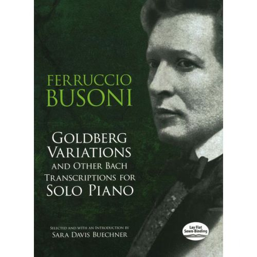 DOVER BACH - GOLDBERG VARIATIONS AND OTHER BACH TRANSCRIPTIONS - PIANO SOLO