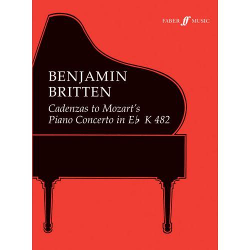 FABER MUSIC BRITTEN BENJAMIN - CADENZAS TO MOZART PIANO CONCERTO K482 - PIANO SOLO