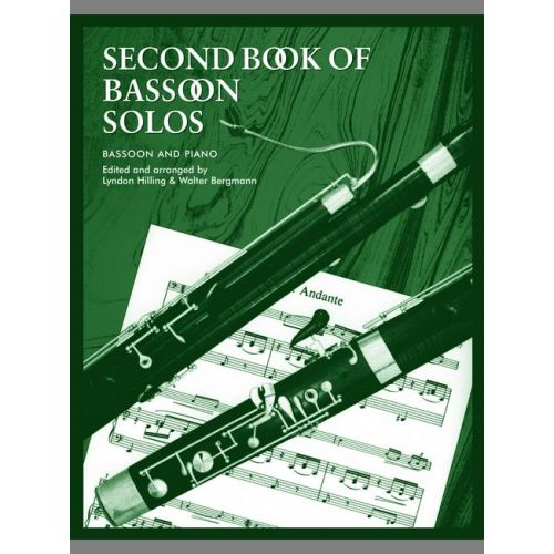 FABER MUSIC HILLING L / BERGMANN W - SECOND BOOK OF BASSOON SOLOS (COMPLETE) - BASSOON AND PIANO