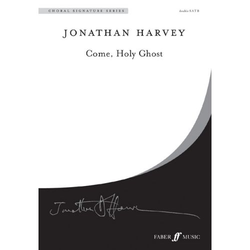 FABER MUSIC HARVEY JONATHAN - COME, HOLY GHOST - CHORAL SIGNATURE SERIES - MIXED VOICES (PER 10 MINIMUM)