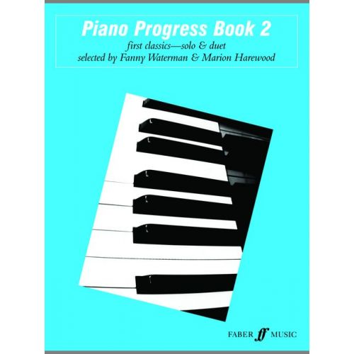 FABER MUSIC WATERMAN F / HAREWOOD M - PIANO PROGRESS BOOK 2 - PIANO